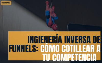 Qué es la ingeniería inversa de funnels y cómo cotillear a la competencia para mejorar
